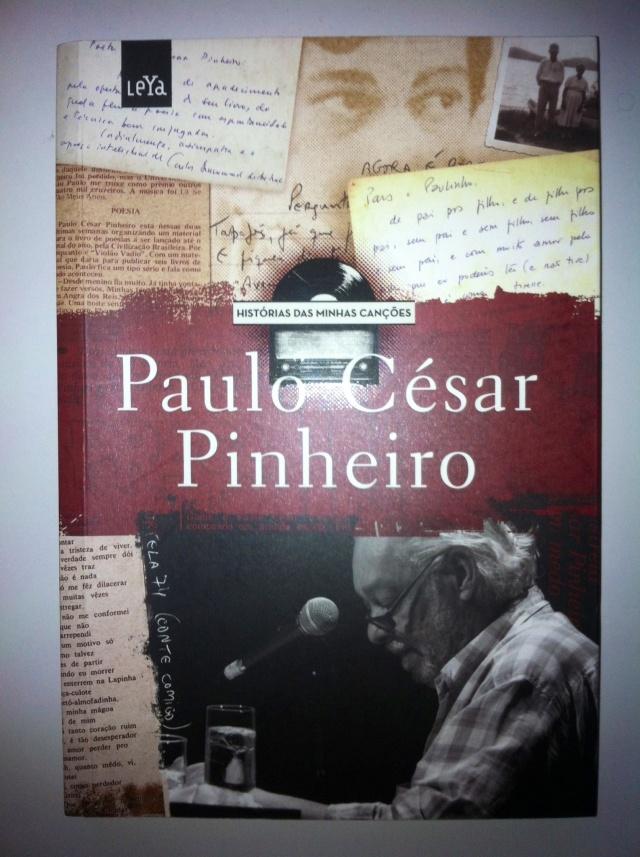 Histórias das minhas canções - Paulo César Pinheiro